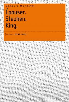 Épouser. Stephen. King