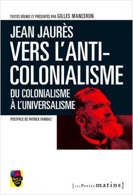 Vers l'anticolonialisme