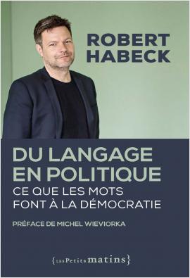 Du langage en politique