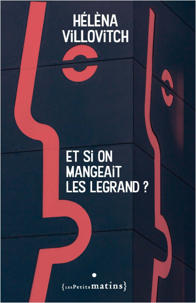 Et si on mangeait les Legrand ?