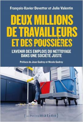 Deux millions de travailleurs et des poussières. L'avenir des emplois du nettoyage dans une société juste