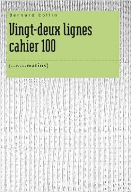 Vingt-deux lignes cahier 100