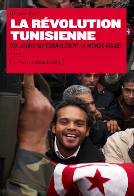 La Révolution tunisienne.