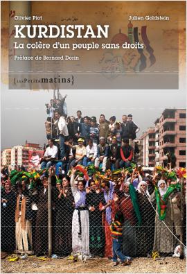 Kurdistan. La colère d'un peuple sans droits