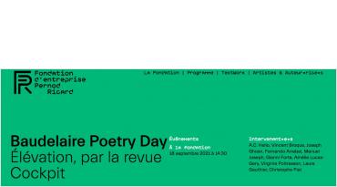 Baudelaire Poetry Day à la Fondation Pernod Picard
